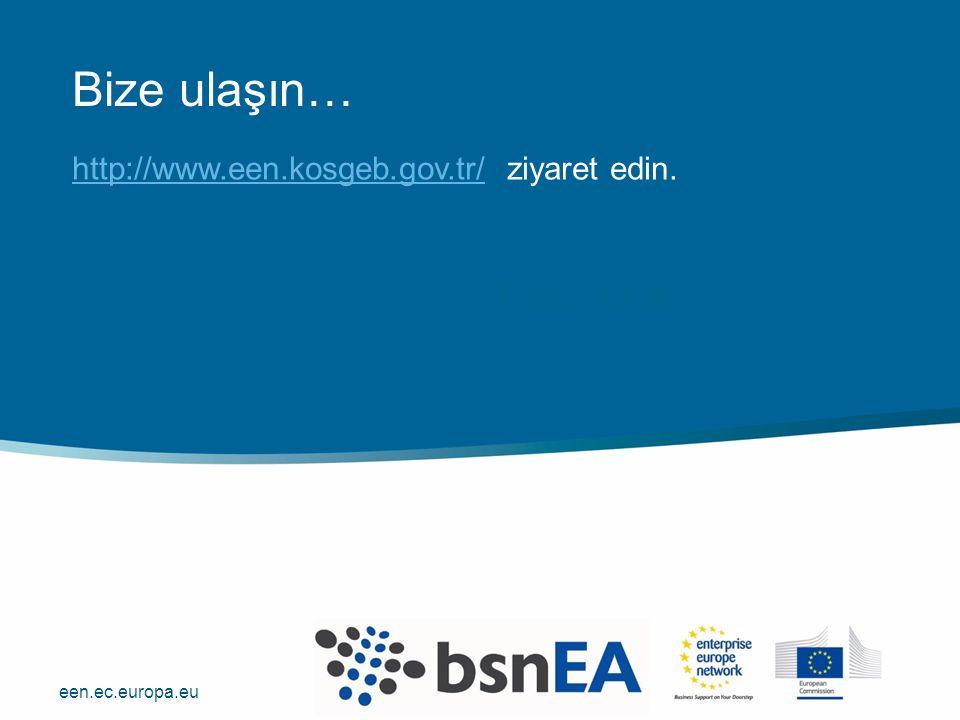 een.ec.europa.eu http://www.een.kosgeb.gov.tr/http://www.een.kosgeb.gov.tr/ ziyaret edin.