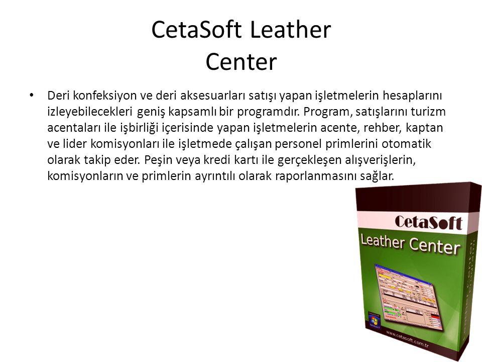 CetaSoft Leather Center Deri konfeksiyon ve deri aksesuarları satışı yapan işletmelerin hesaplarını izleyebilecekleri geniş kapsamlı bir programdır.