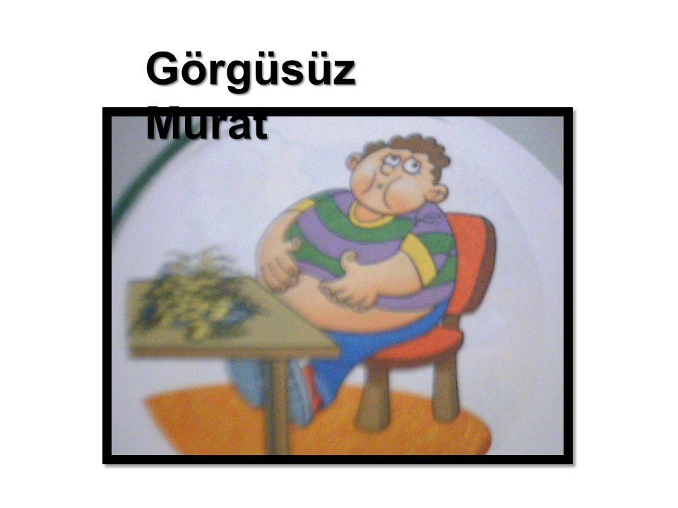 Murat, o gün okuldan geldiğinde çok acıkmıştı.
