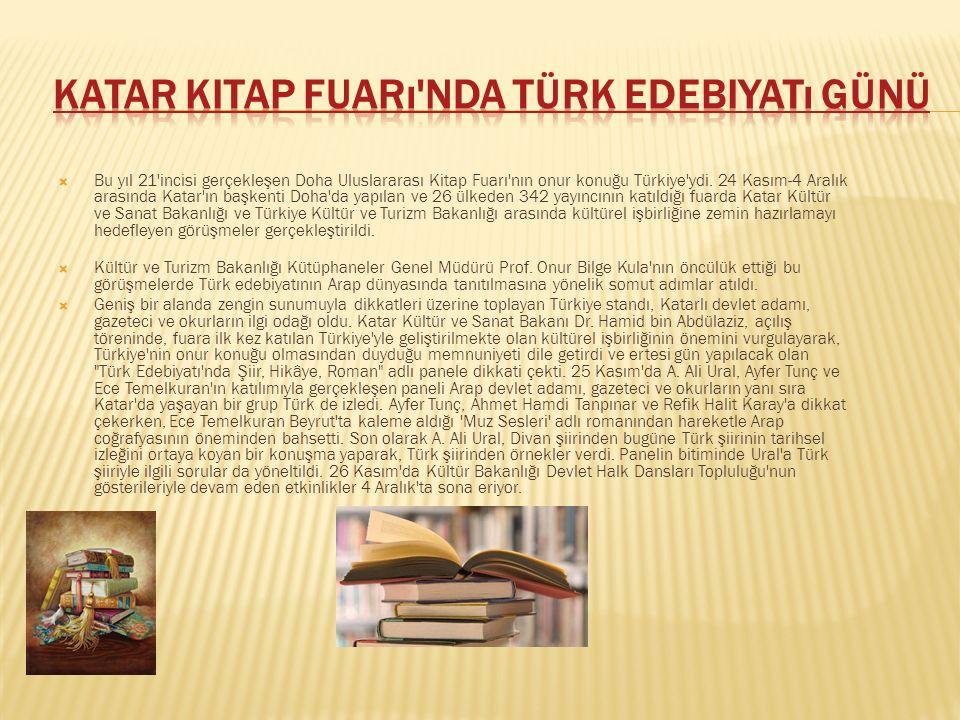  Türk edebiyatının başlıca eserleri, birçok Batı dilinin ardından şimdi de Arapça'ya çevriliyor.  Türk edebiyatından Arapça'ya ilk çeviriler 2005'te