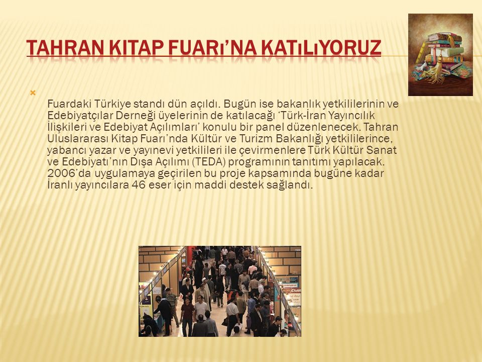  Bu yıl 21'incisi gerçekleşen Doha Uluslararası Kitap Fuarı'nın onur konuğu Türkiye'ydi. 24 Kasım-4 Aralık arasında Katar'ın başkenti Doha'da yapılan