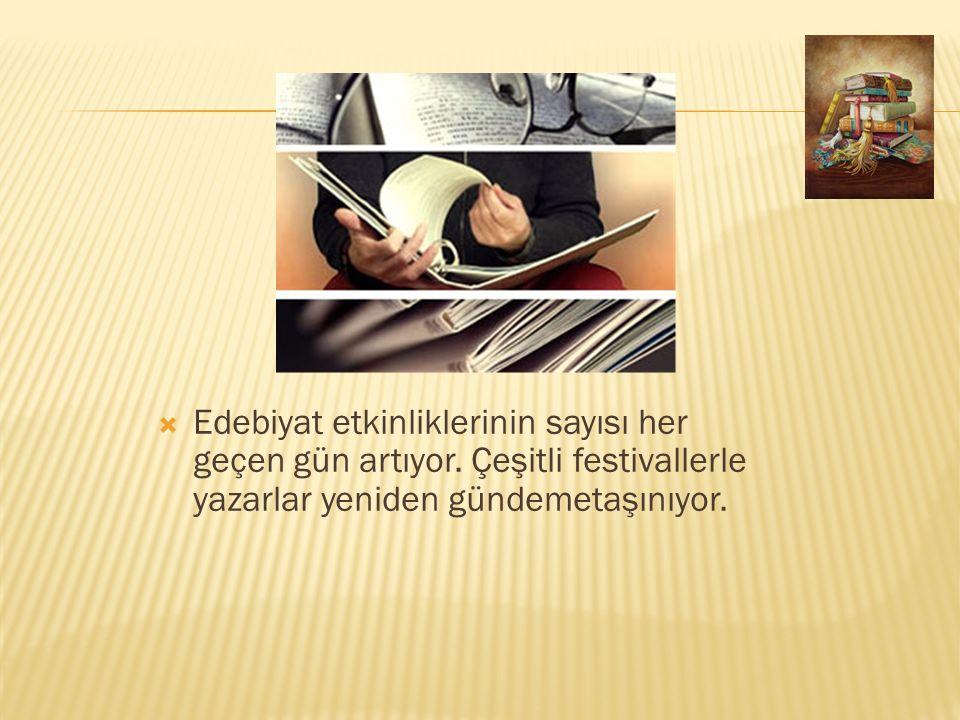  Kültür ve Turism Bakanlığı'nca başlatılan Türk Edebiyatının Dışa Açılımı (TEDA) Projesi ile Türk edebiyatını dünyaya daha iyi tanıtmak için Türk edebiyatı eserleri şeşitli dillere tercüme edilerek, çeşitli ülkelerde satışa sunuluyor… TEDA kapsamında şu ana kadar 985 Türkçe eser, 51 farklı dile çevrildi ve 40 değişik ülkede yayımlandı… 2005 yılından itibaren uygulanmaya başlanan Proje'nin yabancı dil bakımından birinicisi Almanca, ikincisi Bulgarca ve üçüncüsü de Arapça oldu… Çeviri dilleri arasında Arnavutça, Boşnakça, Yunanca, Rusça, Lehçe, Rumence, Macarca, Gürcüce, Urduca, Çinçe, Korece, Çekçe, Tamilce, İbranice, Japonca, Katalanca, Ermenice, Fince, Malayalamca gibi çok fazla bilinmeyen diller bile yer aldı… TEDA kapsamında, yayınevleri, üniversiteler ve derneklerin başvuruları alınarak, yayını ya da tercümesi desteklenecek eserler seçiliyor… Bugüne dek bu imkanlardan yararlanan eserler arasında; Mevlana'nın Mesnevi si, Mehmet Akif Ersoy'un Safahat i, Dede Korkut Oğuznağmeleri, Ahmet Hamdi Tanpınar, Peyami Safa, Halide Edip Adıvar, Sait Faik Abasıyanık, Perihan Mağden, Orhan Pamuk, Ahmet Ümit, Buket Uzuner, Hilmi Yavuz, Talat S.