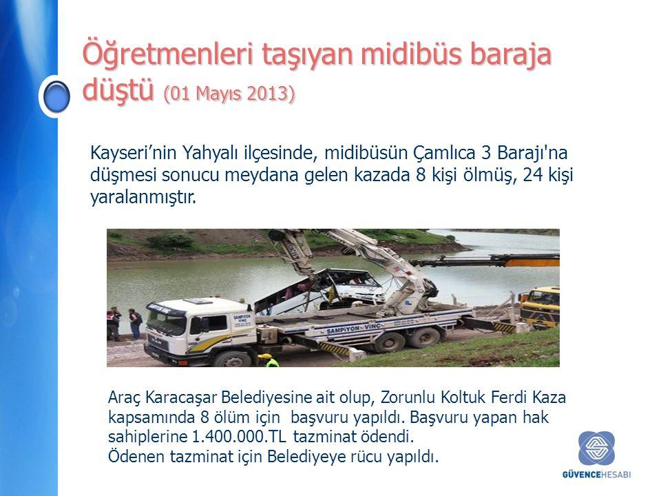 Kayseri'nin Yahyalı ilçesinde, midibüsün Çamlıca 3 Barajı na düşmesi sonucu meydana gelen kazada 8 kişi ölmüş, 24 kişi yaralanmıştır.