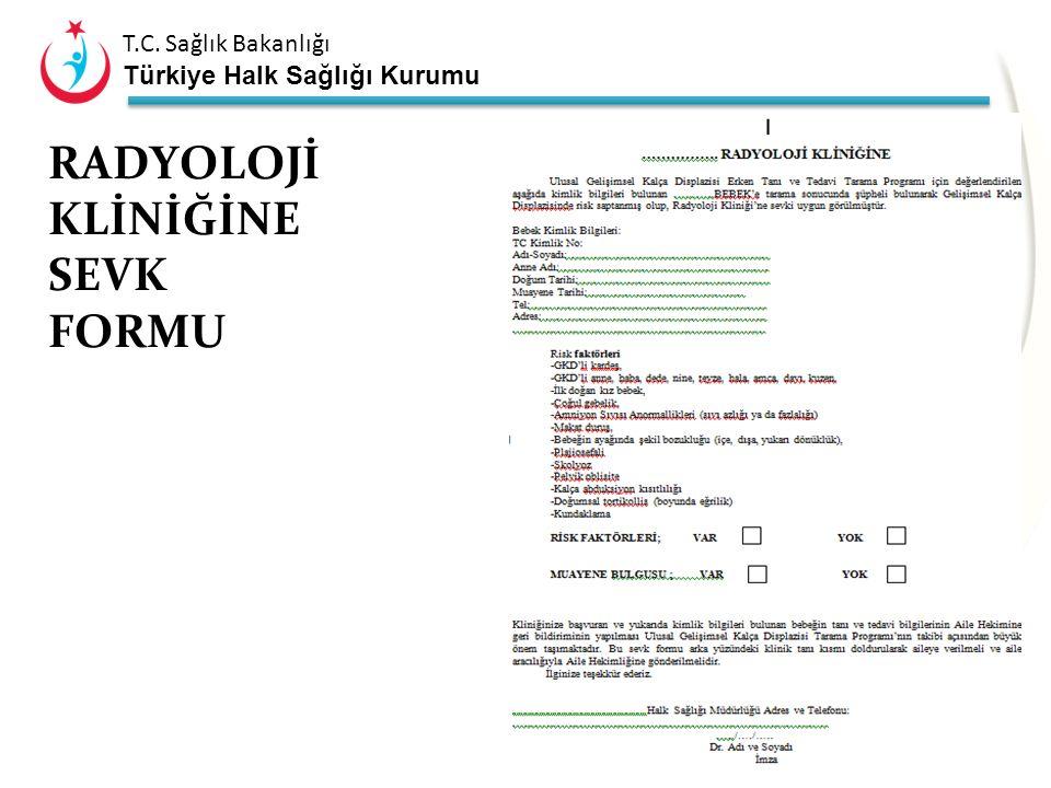 T.C. Sağlık Bakanlığı Türkiye Halk Sağlığı Kurumu Sevk Formu Sevk Formu Oluşturularak 2. Basamakta Hasta Sevkinin Düzenlenmesi Aile Hekimi sevk USG se
