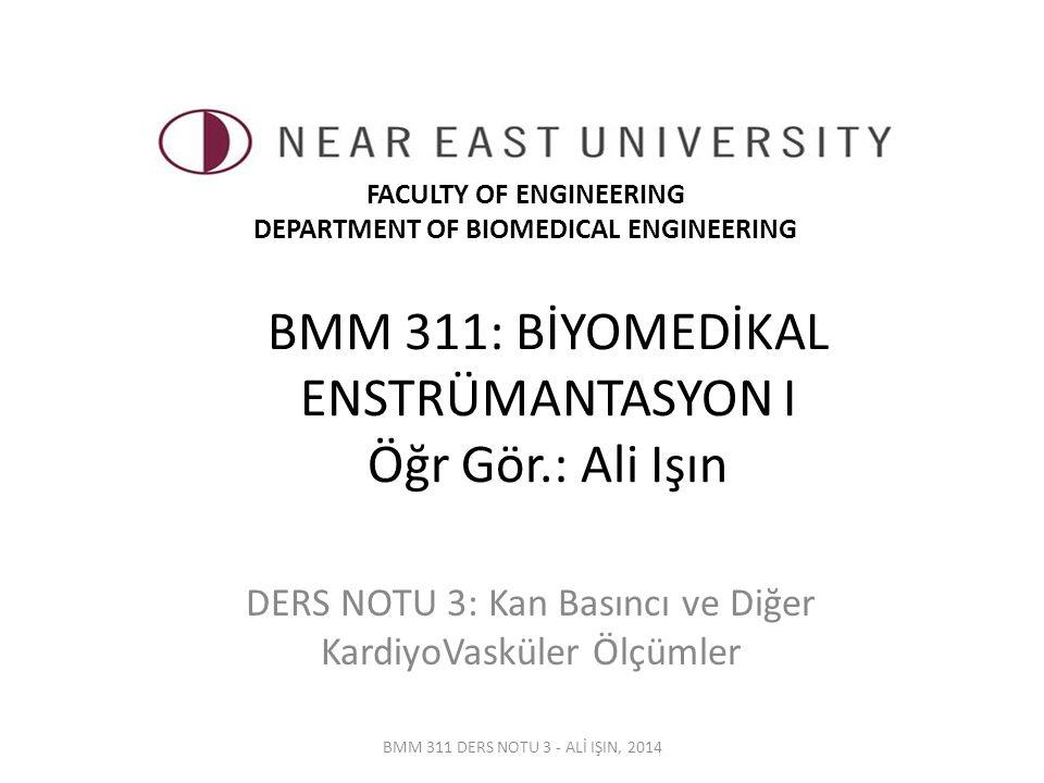 Ultrasonik Kan Basıncı Ölçümü… BMM 311 DERS NOTU 3 - ALİ IŞIN, 2014