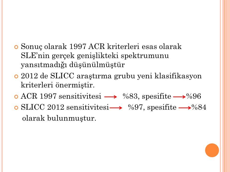 Sonuç olarak 1997 ACR kriterleri esas olarak SLE'nin gerçek genişlikteki spektrumunu yansıtmadığı düşünülmüştür 2012 de SLICC araştırma grubu yeni kla