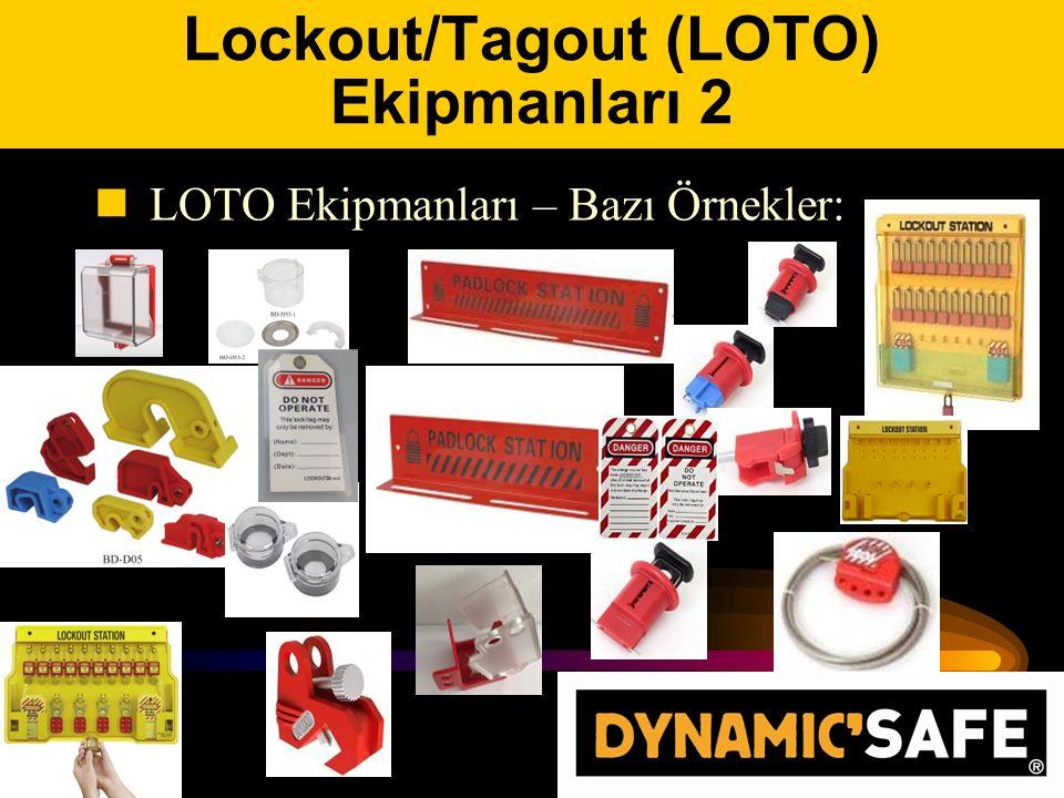 Lockout/Tagout (LOTO) Ekipmanları 2 LOTO Ekipmanları – Bazı Örnekler: