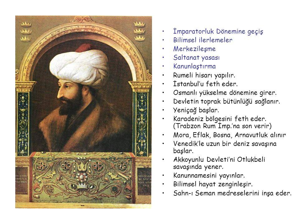 II.MEHMET (FATİH) 1451-1481