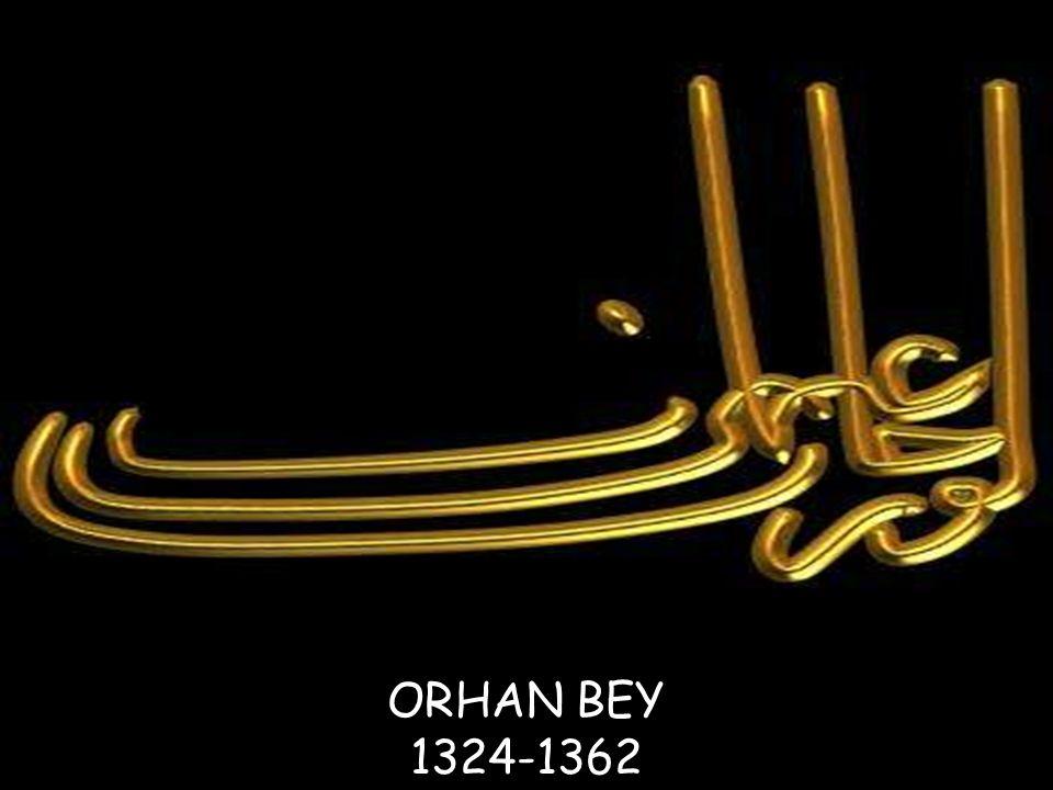 ORHAN BEY 1324-1362