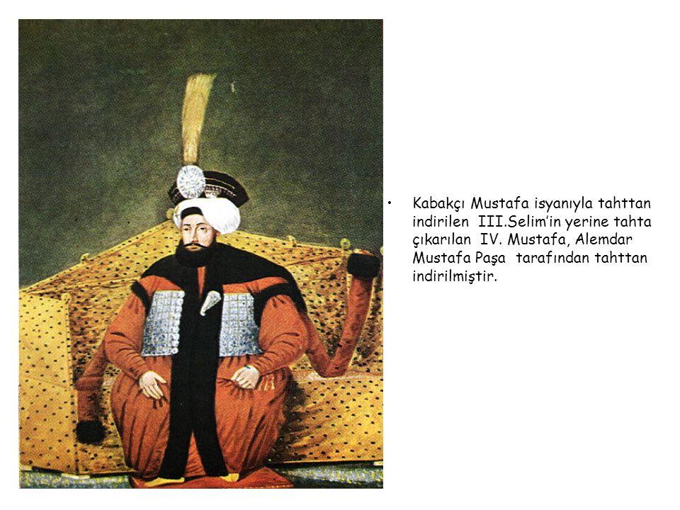 IV. MUSTAFA 1807-1808