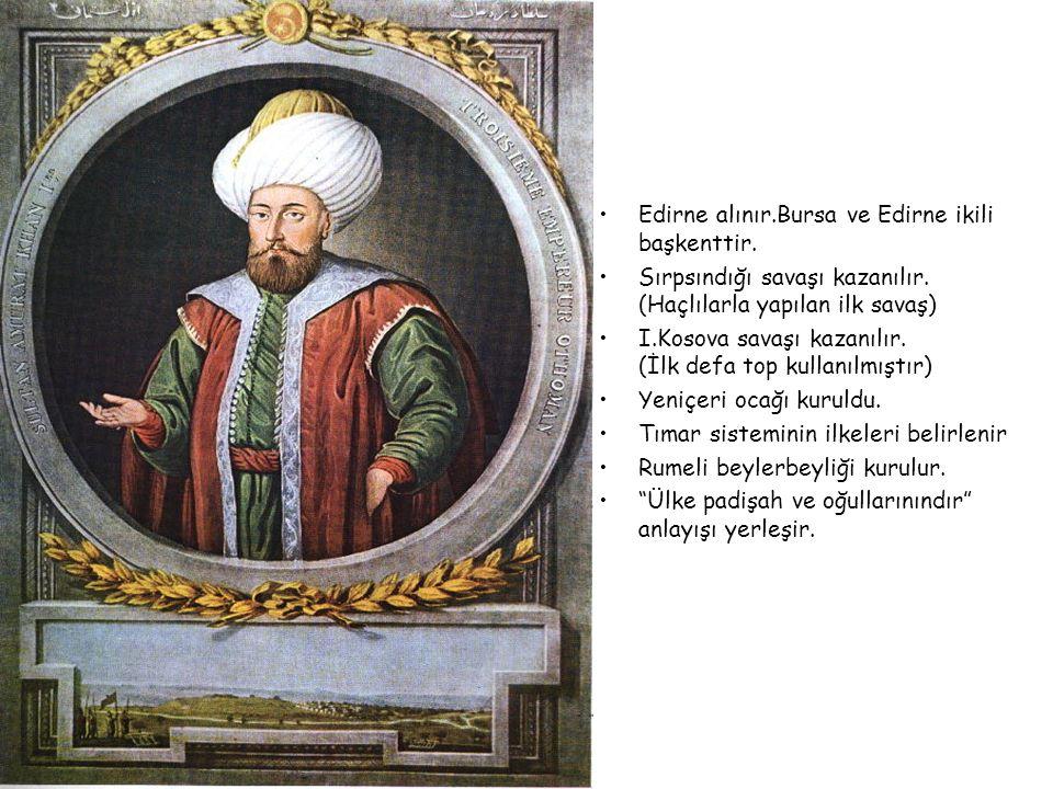 Edirne alınır.Bursa ve Edirne ikili başkenttir.Sırpsındığı savaşı kazanılır.