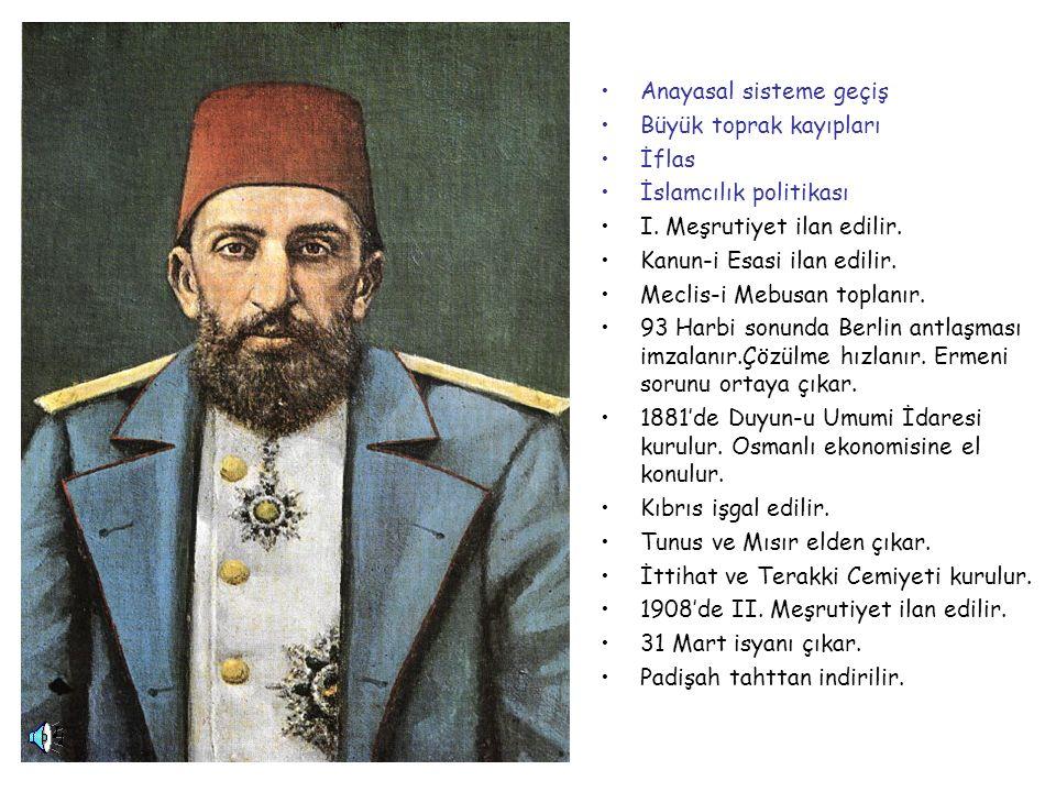 ABDÜLHAMİT 1876-1909
