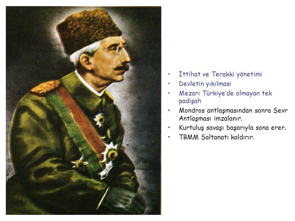VI.MEHMET VAHDETTİN 1918-1922