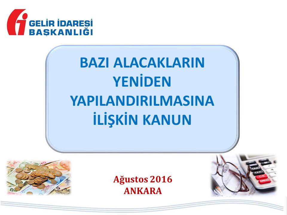 YURT DIŞINDAKİ VARLIKLARIN BEYANI (I)  Kapsama giren varlıklar; Para, Altın, Döviz, Menkul kıymet ve diğer sermaye piyasası araçları  Bu varlıkların 31/12/2016 tarihine kadar Türkiye'ye getirilmesi öngörülmekte.