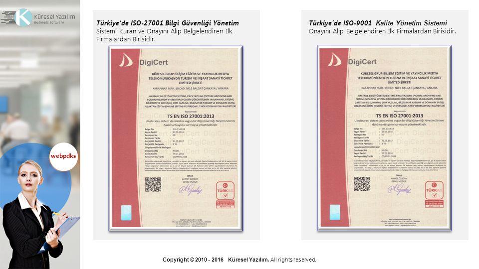 Türkiye'de ISO-27001 Bilgi Güvenliği Yönetim Sistemi Kuran ve Onayını Alıp Belgelendiren İlk Firmalardan Birisidir.