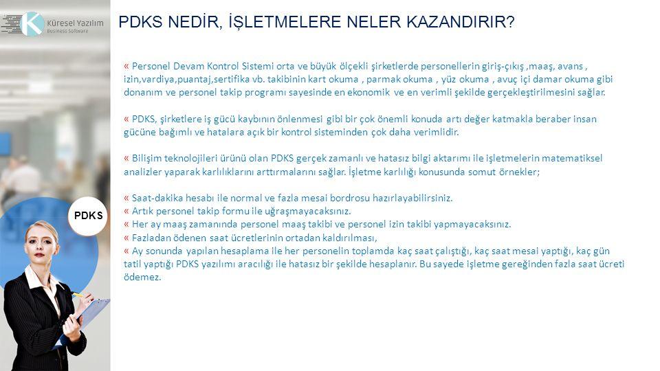 PDKS NEDİR, İŞLETMELERE NELER KAZANDIRIR.