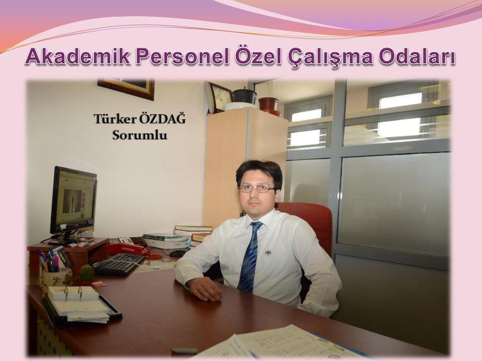 Türker ÖZDAĞTürker ÖZDAĞSorumlu