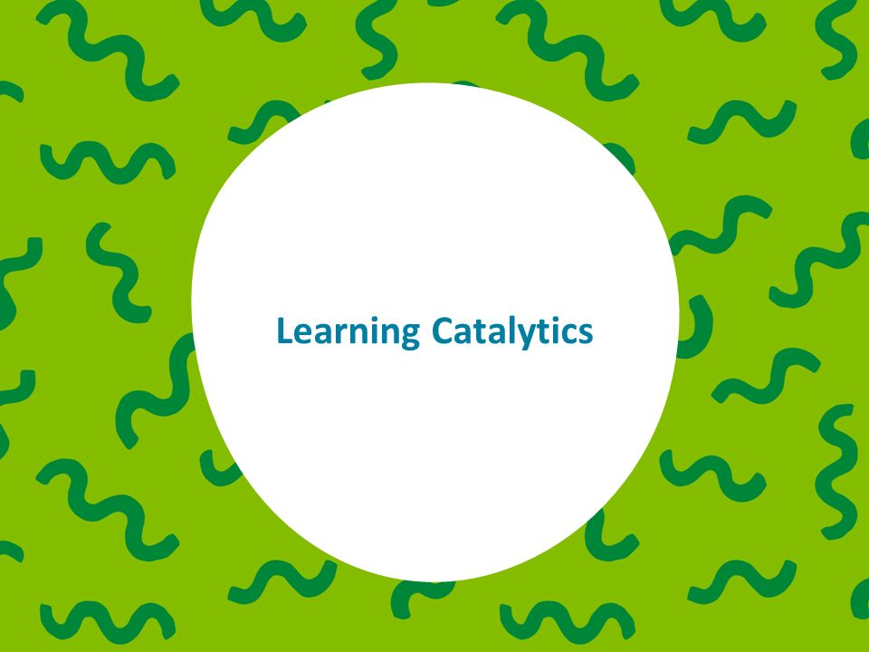 Learning Catalytics