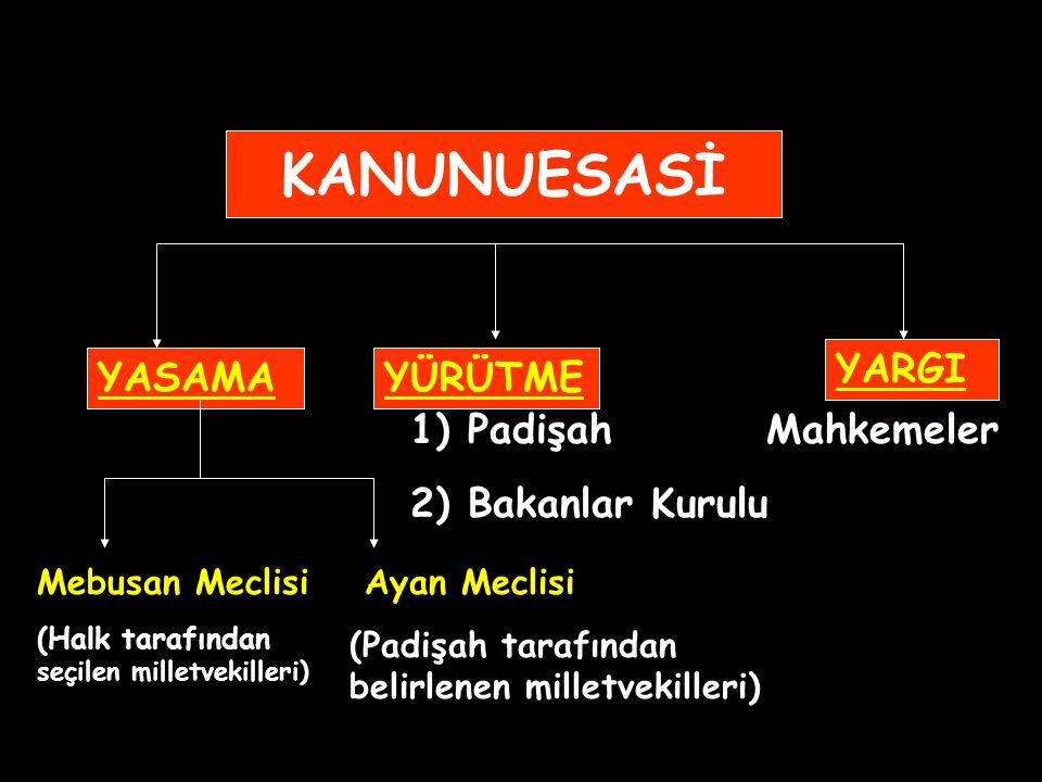 """I. Meşrutiyet'in ilanında etkili olan temel fikir akımı """"Osmanlıcılık"""" tır. Osmanlıcılık; Osmanlı Devleti'ni oluşturan bütün milletleri hürriyet, adal"""