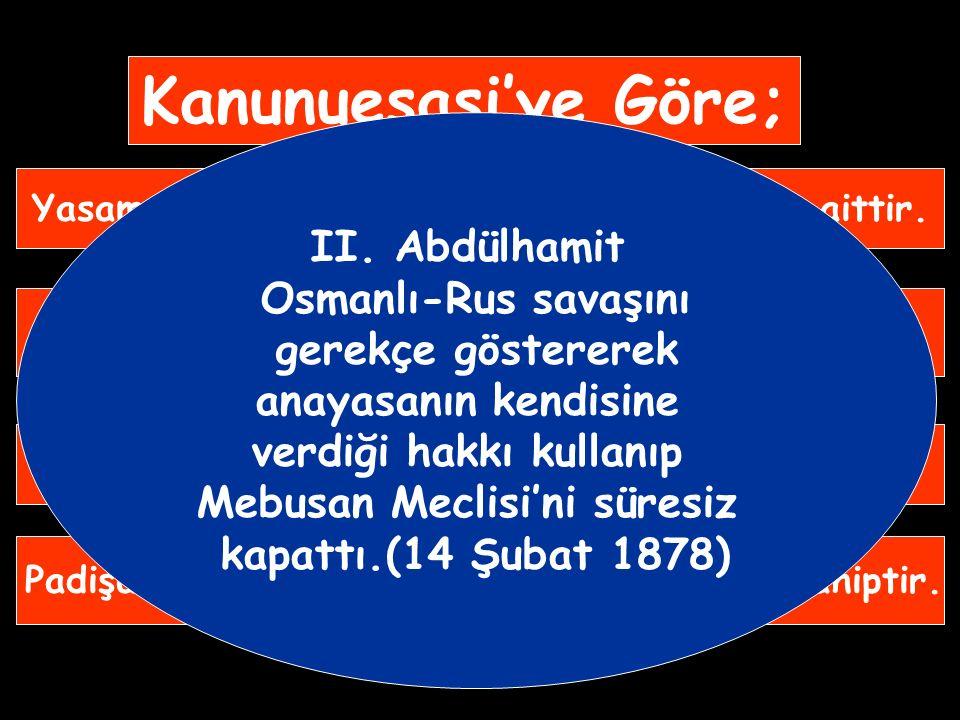 Kanunuesasi'nin Amacı 1) Azınlıkları yönetime katarak azınlık ayaklanmalarını ve Rusya'nın panislavizm çabalarını engellemek, 2) Osmanlı'yı dağılmakta