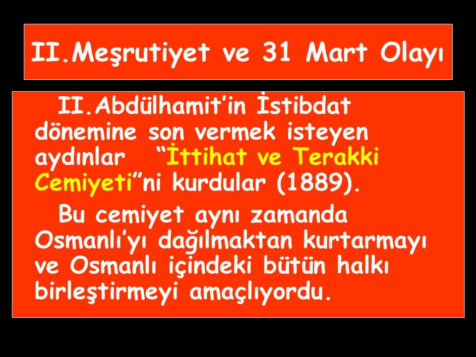 Bu Dönemde; Osmanlı büyük toprak kayıplarına uğradı. 1881'de Duyunuumumiye (Genel Borçlar İdaresi) kurularak Osmanlı ekonomisi dışa bağımlı hale getir