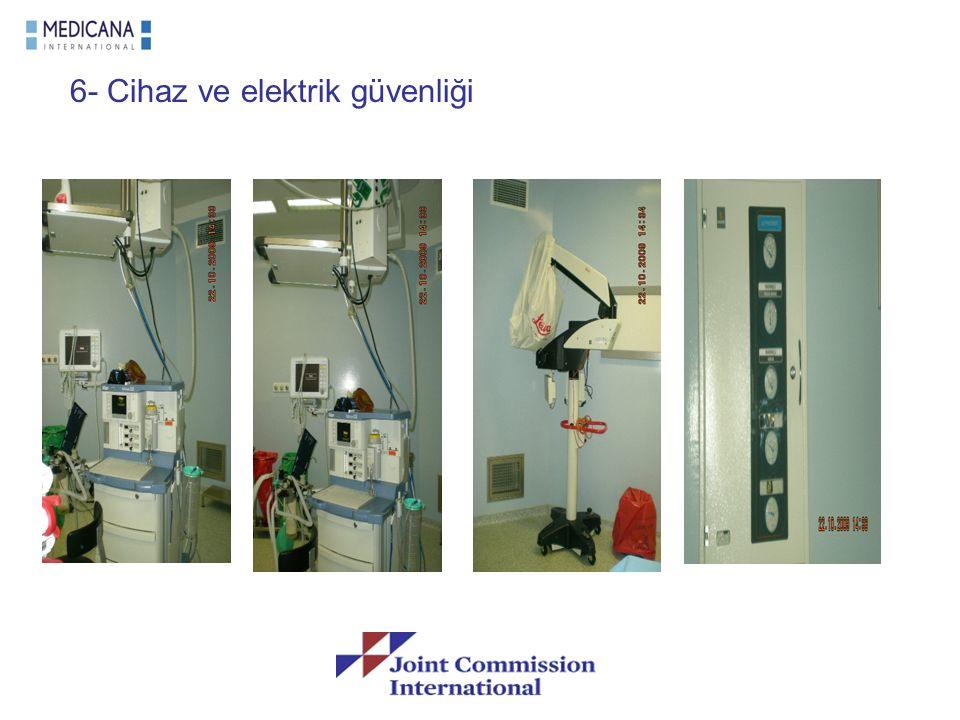 6- Cihaz ve elektrik güvenliği