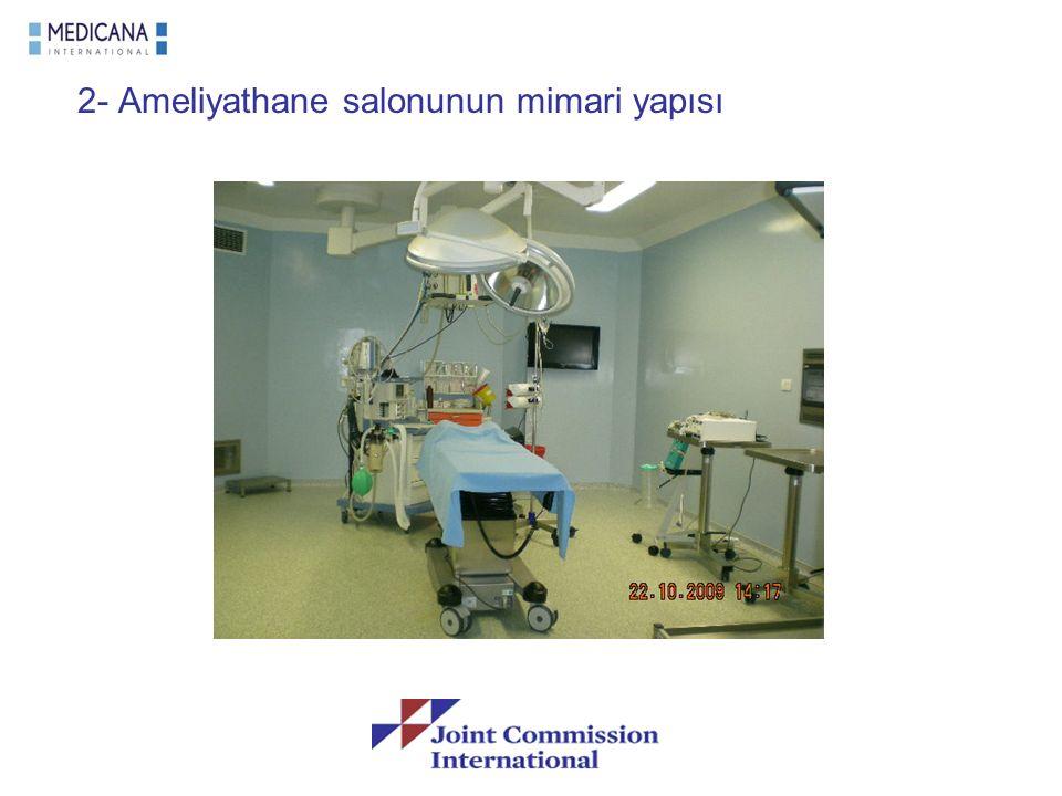 2- Ameliyathane salonunun mimari yapısı