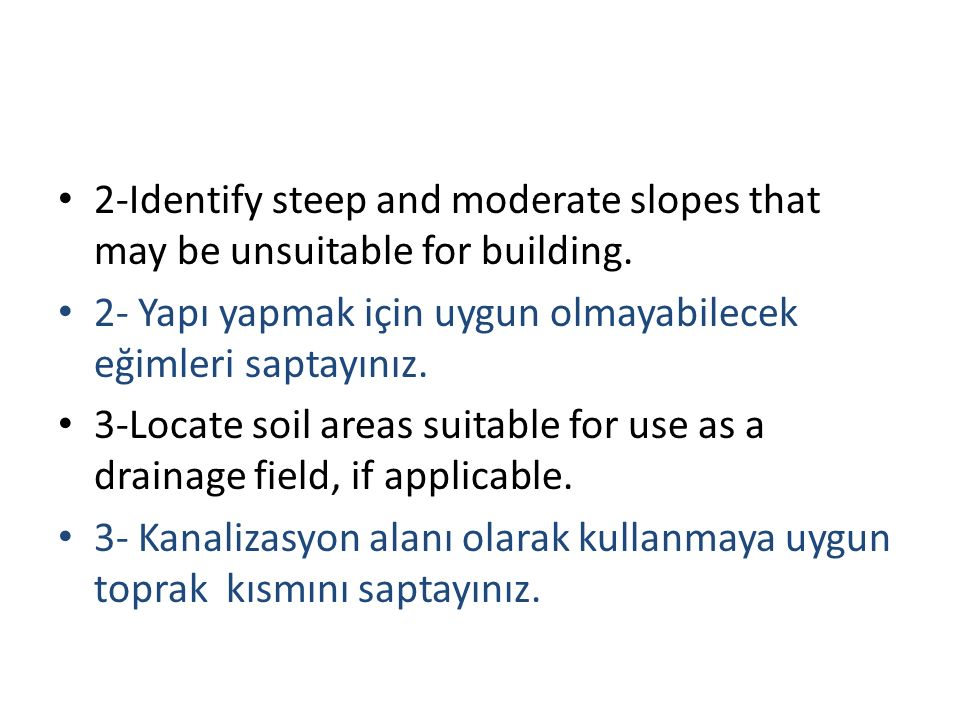 2-Identify steep and moderate slopes that may be unsuitable for building.