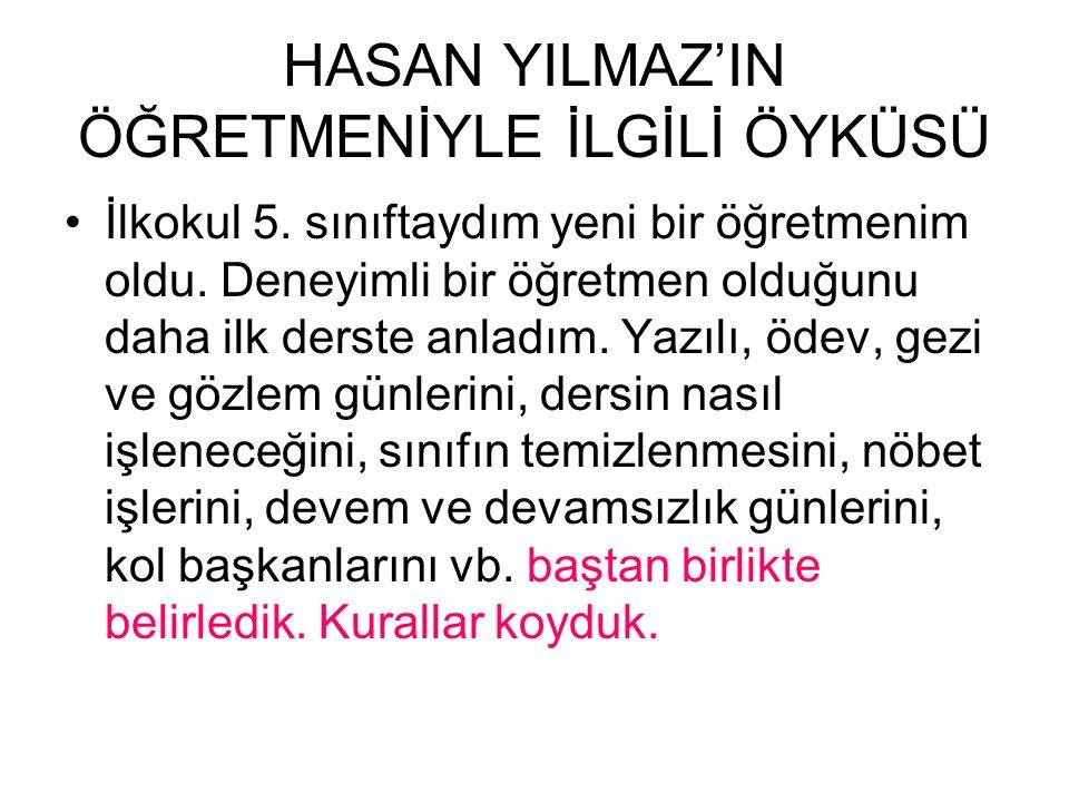 HASAN YILMAZ'IN ÖĞRETMENİYLE İLGİLİ ÖYKÜSÜ İlkokul 5.