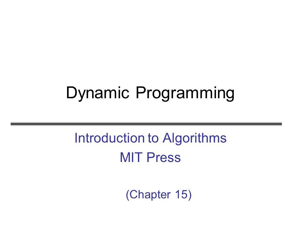 2 Dinamik Programlama Algoritma tasarlama yöntemidir (böl ve yönet yöntemine benzer) Böl ve yönet yöntemi –Problemi bağımsız altproblemlere böler –Her altproblemi özyinelemeli olarak çözer –Altproblemlerin çözümlerini birleştirerek ana problemin çözümünü bulur
