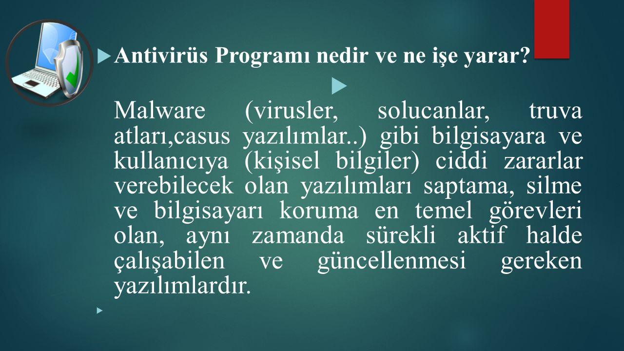  Antivirüs Programı nedir ve ne işe yarar.