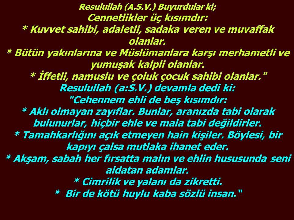 Resulullah devamla buyudular ki: Allah Teala hazretleri, bana mütevazi olmanızı emretti.