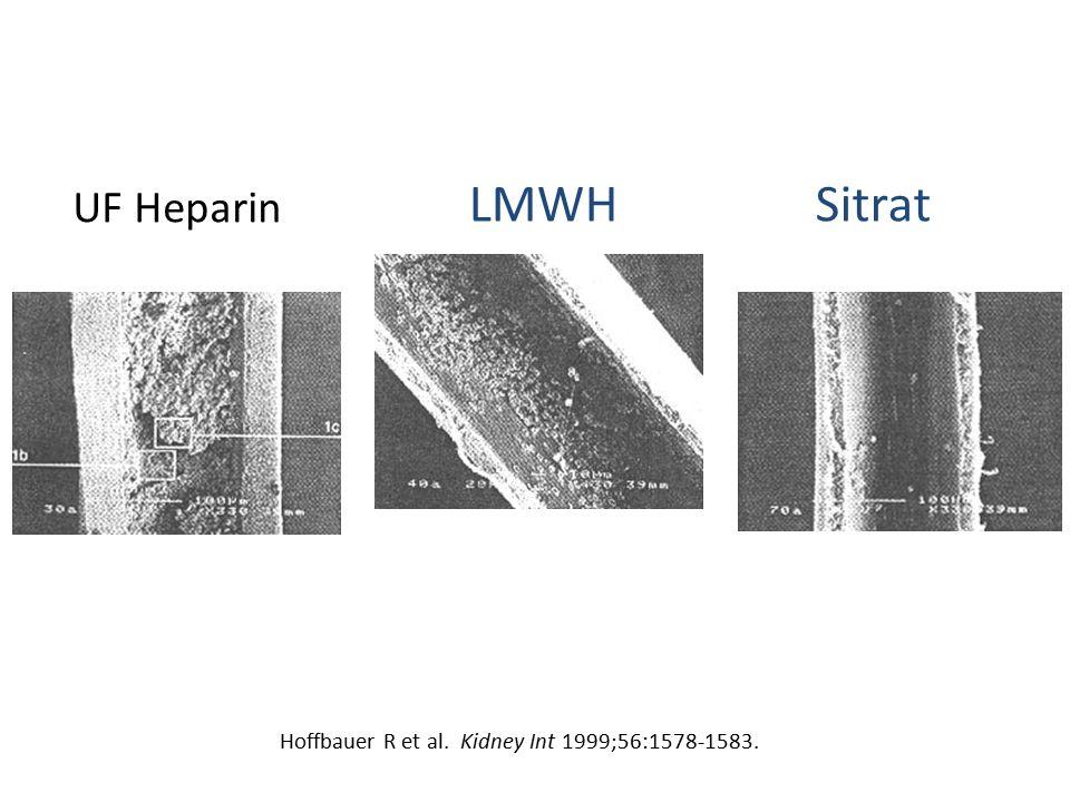 UF Heparin Hoffbauer R et al. Kidney Int 1999;56:1578-1583. LMWH Sitrat