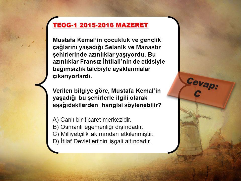 TEOG-1 2015-2016 MAZERET Selanik'in aşağıdaki özelliklerinden hangisiyle şehrin sosyal yapısına vurgu yapılmıştır? A) Gelişmiş bir ticaret ve sanayi ş