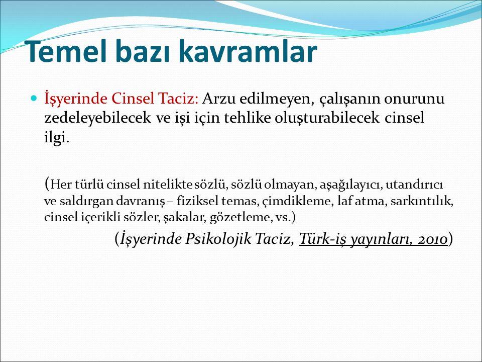 Psikolojik Tacizle Mücadele Kurulu ÇSGB Çalışma Genel Müdürlüğü Devlet Personel Başkanlığı Türkiye İnsan Hakları Kurumu TİSK Türk-İş Hak-İş DİSK Memur-Sen Kamu-Sen KESK
