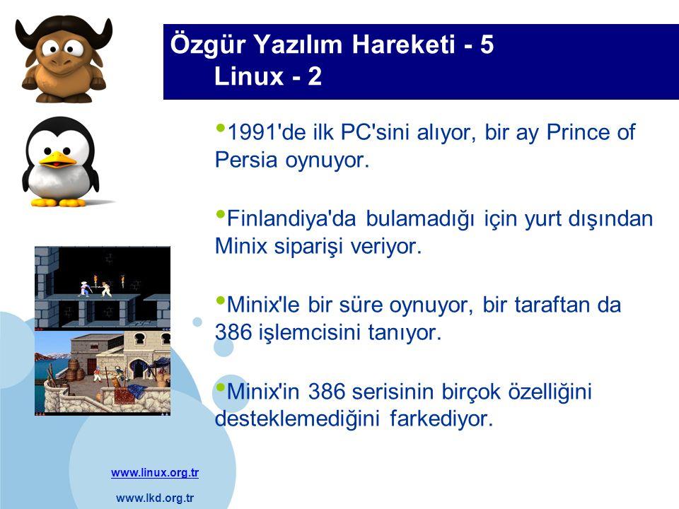 www.linux.org.tr www.lkd.org.tr Company LOGO Özgür Yazılım Hareketi - 6 Linux - 3 Kendi çizittirmeye başlıyor Protected Mode sistemi Terminal emülatörü Çekirdek İsmini Freax koymak istiyor, kaynak kodları üniversitenin FTP sunucusuna yerleştiren sistem yöneticisi adı beğenmeyip, Linux olarak değiştiriyor.