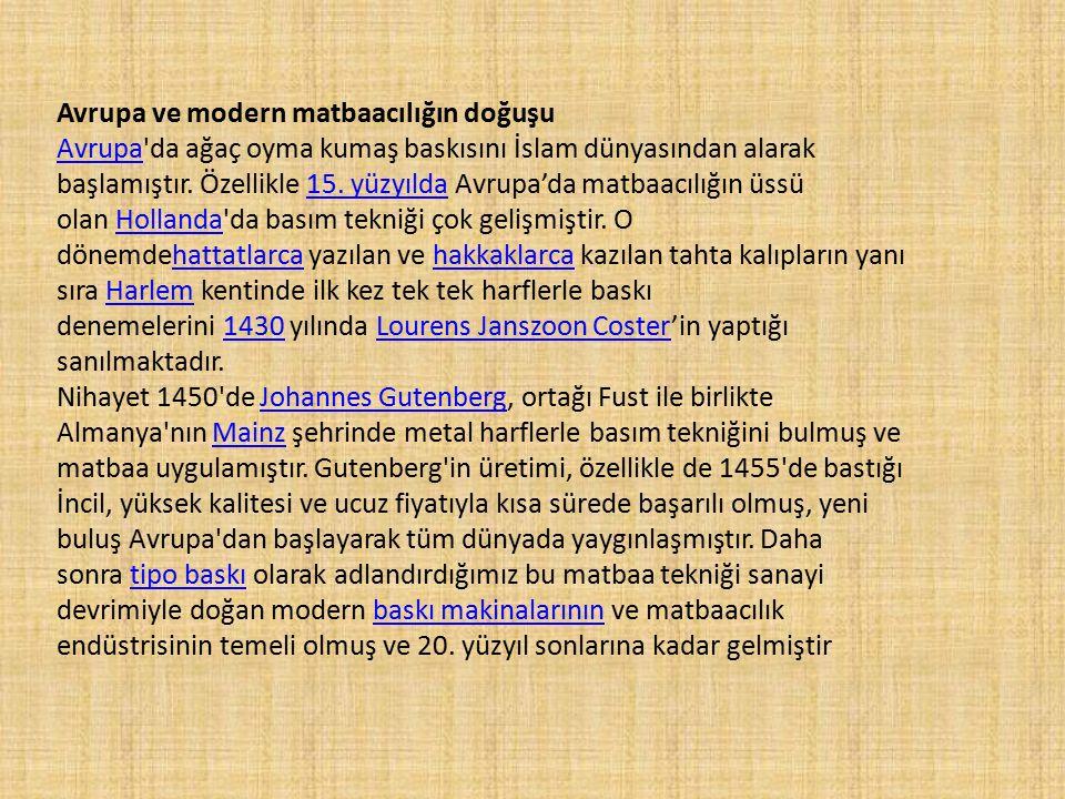 Osmanlı Döneminde matbaacılığın doğuşu [değiştir]değiştir Osmanlı İmparatorluğunun ilk matbaası daha 1493 yılında, İbrahim Müteferrika dan 234 yıl önce, İspanyol göçmeni David ve Samuel İbn Nahmias Kardeşler tarafından kuruldu.