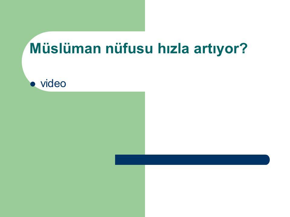 Müslüman nüfusu hızla artıyor video