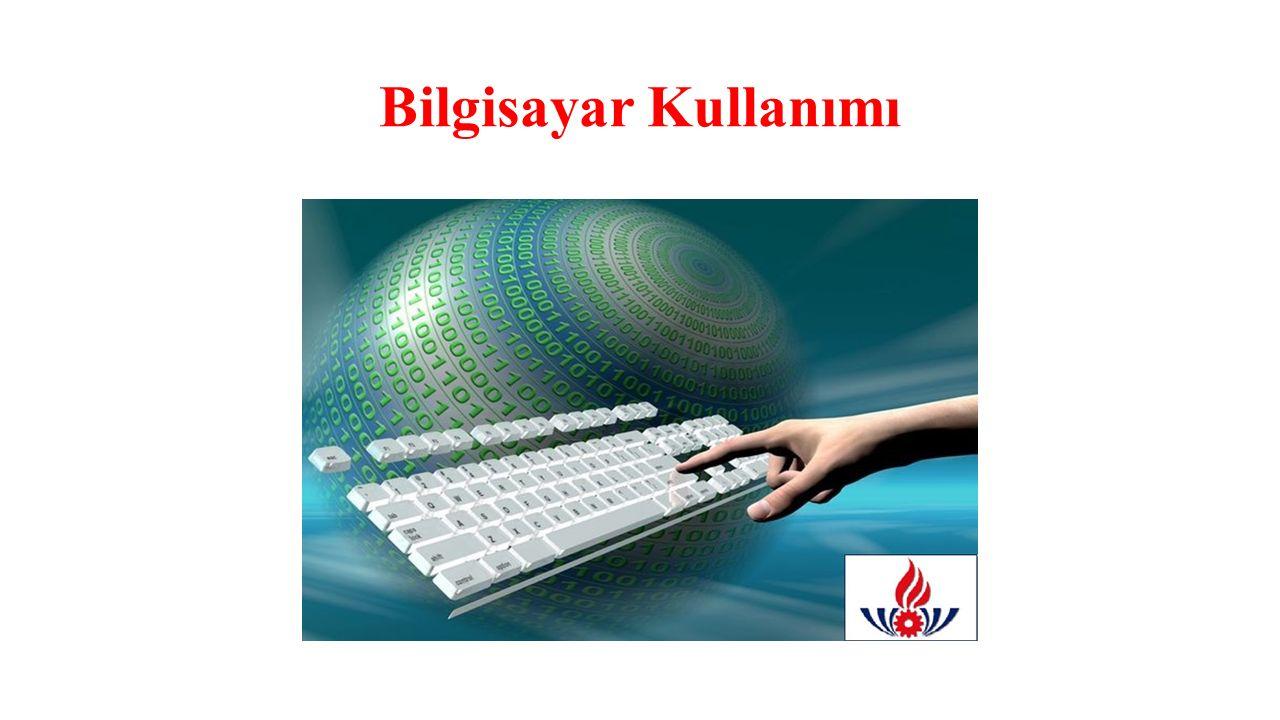 Bilgisayar Kullanımı