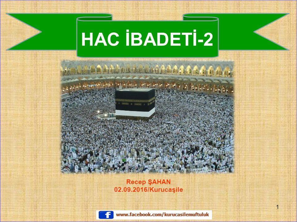 Recep ŞAHAN 02.09.2016/Kurucaşile HAC İBADETİ-2 1