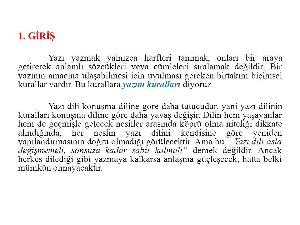 Bilindiği gibi Türkçede bir de ünsüz uyumu bulunmaktadır.