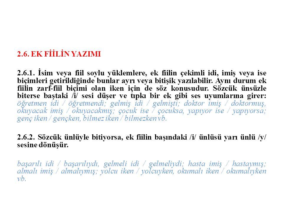 2.6. EK FİİLİN YAZIMI 2.6.1.