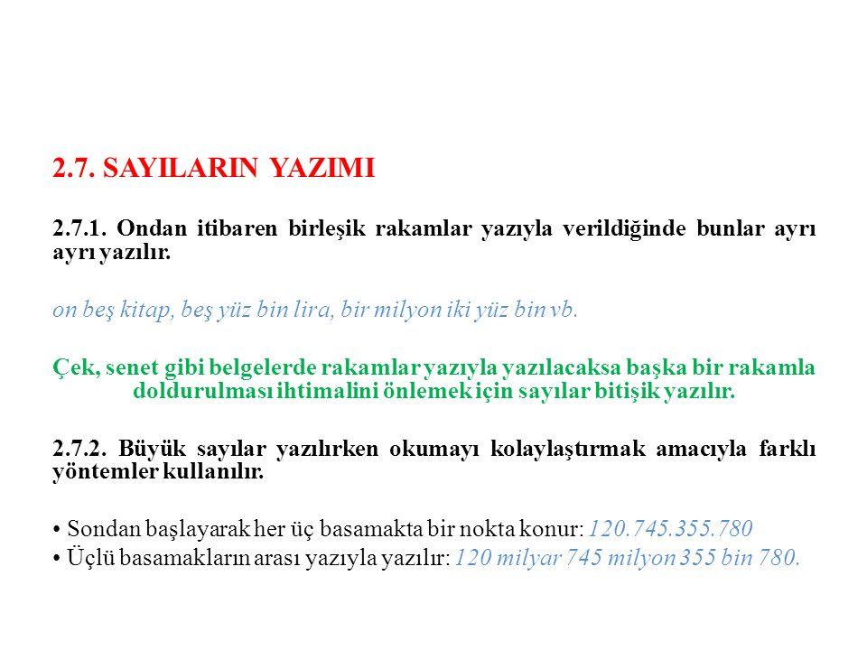 2.7. SAYILARIN YAZIMI 2.7.1.