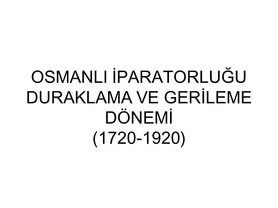 SOSYAL VE POLİTİK YAŞANTI 17.YÜZYIL GELİŞMELERİ: (Lale Devri) -İlk defa III.Ahmet Döneminde Avrupa'ya bir elçi atanıyor.