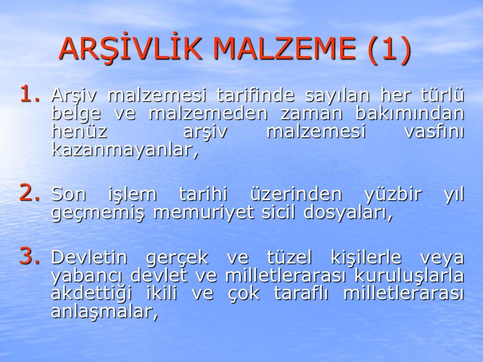 ARŞİVLİK MALZEME (1) 1.