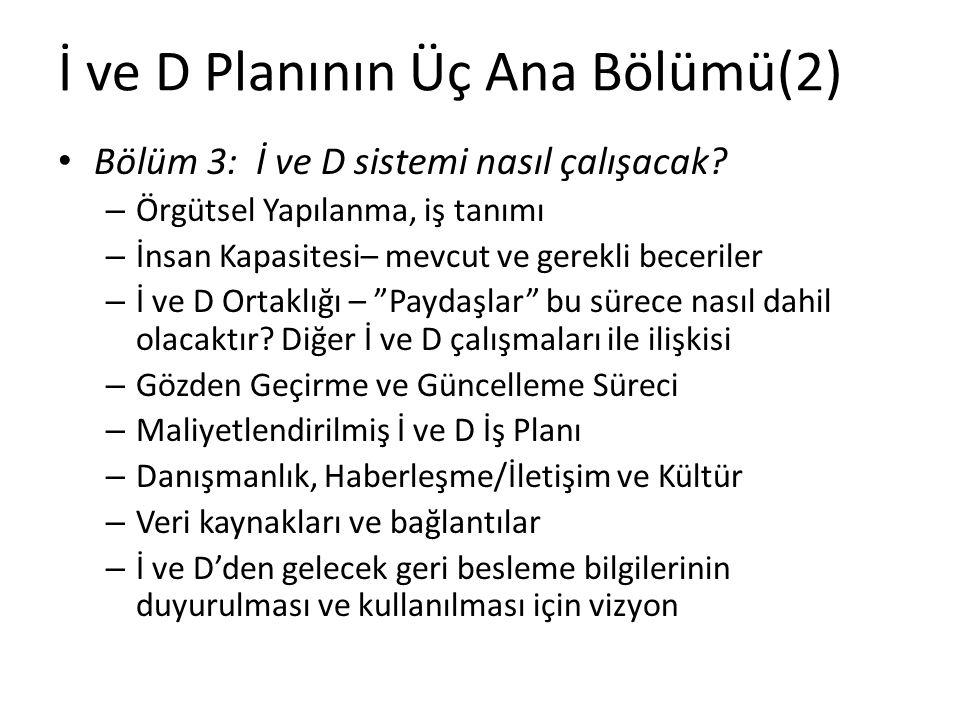 İ ve D Planının Üç Ana Bölümü(2) Bölüm 3: İ ve D sistemi nasıl çalışacak.