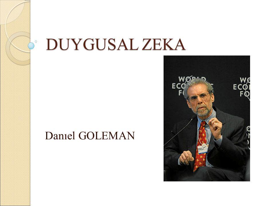 DUYGUSAL ZEKA Danıel GOLEMAN