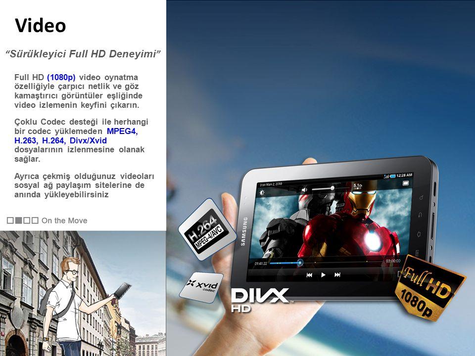 Video Full HD (1080p) video oynatma özelliğiyle çarpıcı netlik ve göz kamaştırıcı görüntüler eşliğinde video izlemenin keyfini çıkarın.