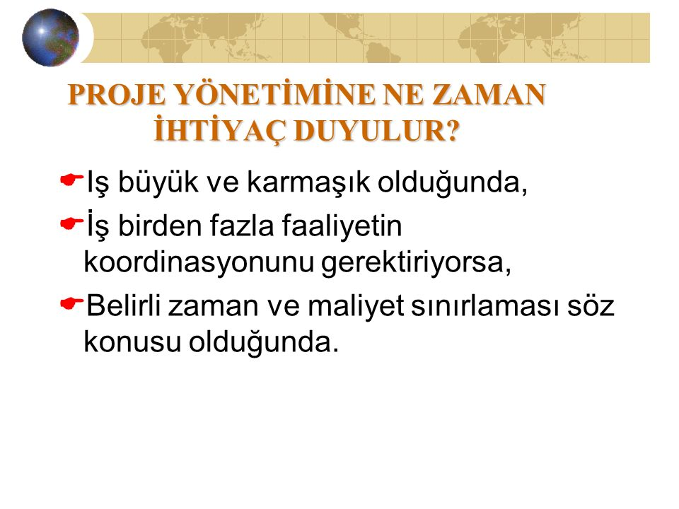 PROJE YÖNETİM TEKNİKLERİ PERT (Project Evaluation and Review Technique) 1957 Du Pont, M.R.