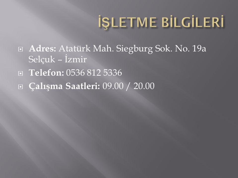  Adres: Atatürk Mah. Siegburg Sok. No.